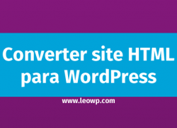 Converter site HTML para WordPress