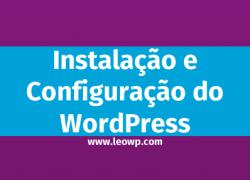 Instalação e Configuração do WordPress